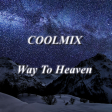 COOLMIX - Way To Heaven