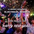 Dj Andrey Bozhenkov - Electrical Session #127 (EDM Results 2k19)