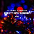 Dj Andrey Bozhenkov - Electrical Session #129