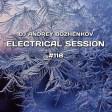 Dj Andrey Bozhenkov - Electrical Session #118