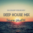 Dj Andrey Bozhenkov - Земля plusFM (DEEP HOUSE MIX) @ 15.03.2020