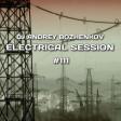 Dj Andrey Bozhenkov - Electrical Session #111