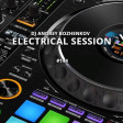 Dj Andrey Bozhenkov - Electrical Session #144