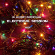 Dj Andrey Bozhenkov - Electrical Session #131