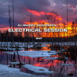 Dj Andrey Bozhenkov - Electrical Session #147