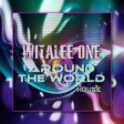 WITALEE ONE - Around the World (Original Mix)