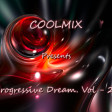 COOLMIX - Progressive Dream. Vol - 29