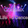 COOLMIX - Life To Dance