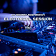 Dj Andrey Bozhenkov - Electrical Session #152