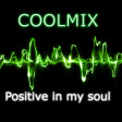 COOLMIX - Positive in my soul