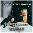 LEX-STALKER & KOSMAT - NEW YEAR 2020