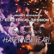 Dj Andrey Bozhenkov - Electrical Session #128 (EDM Results 2k19)
