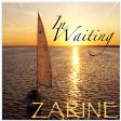 Zarine - In Waiting