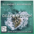 Dj Andrey Bozhenkov - BenefickStation. Deep Emotion (Episode 047) (15.04.2021)