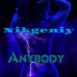 Nikgeniy-Anybody ( Original Mix)