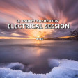 Dj Andrey Bozhenkov - Electrical Session #145