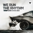 Bass Ace - We Run The Rhythm [Clubmasers Records]