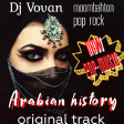 Dj Vovan - Arabian history ( original track )