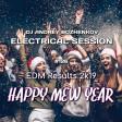 Dj Andrey Bozhenkov - Electrical Session #126 (EDM Results 2k19)