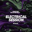 Dj Andrey Bozhenkov - Electrical Session #205