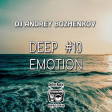 Dj Andrey Bozhenkov - BenefickStation. Deep Emotion (Episode 010) (18.06.2020)