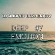 Dj Andrey Bozhenkov - BenefickStation. Deep Emotion (Episode 007) (28.05.2020)