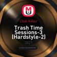 Club Killer - Trash Time  Sessions-3 (Hardstyle-2) [N-Music]