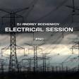 Dj Andrey Bozhenkov - Electrical Session #160