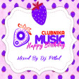 DJ PITBUL - HAPPY BIRTHDAY CLUBNIKA MUSIC