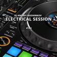 Dj Andrey Bozhenkov - Electrical Session #144