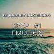 Dj Andrey Bozhenkov - BenefickStation. Deep Emotion #1