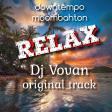 Dj Vovan - Relax ( original track )