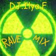 DJ.Ilya.F. Rave mix.