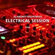 Dj Andrey Bozhenkov - Electrical Session #143