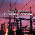 Dj Andrey Bozhenkov - Electrical Session #120