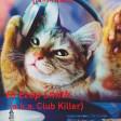 Club Killer - Techno Cat-6[N-Music]
