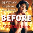 Dj Vovan - Before ( original track )