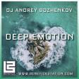 Dj Andrey Bozhenkov - BenefickStation. Deep Emotion (Episode 049) (29.04.2021)