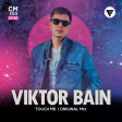 Viktor Bain - Touch Me (Original Mix) [Clubmasters Records]