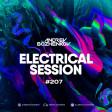 Dj Andrey Bozhenkov - Electrical Session #207