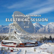 Dj Andrey Bozhenkov - Electrical Session #142