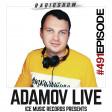 VADIM ADAMOV - ADAMOV LIVE #491