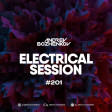 Dj Andrey Bozhenkov - Electrical Session #201