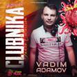 Vadim Adamov - Clubnika Dance Collection 2