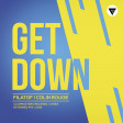 Filatof, Colin Rouge - Get Down (Extended Mix) [Clubmasters Records]