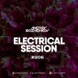 Dj Andrey Bozhenkov - Electrical Session #206