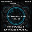 DJ NIKITA ICE - Harvest Dance Music Vol 2