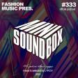 Lykov – Mini Sound Box Volume 333 (Weekly Mixtape)