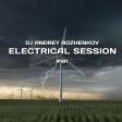 Dj Andrey Bozhenkov - Electrical Session #181