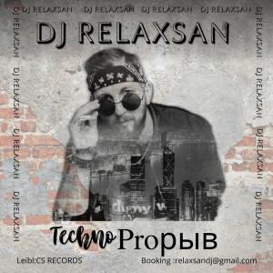 DJ RELAX$AN-TechnoProрыв (07.06.2021)